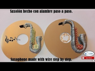 Saxofón hecho con alambre paso a paso. Educativo - Saxophone made with wire step by step.