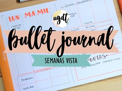 Semanas Vista para Bullet Journal - Ideas para decorar + Dibujos - UGDT