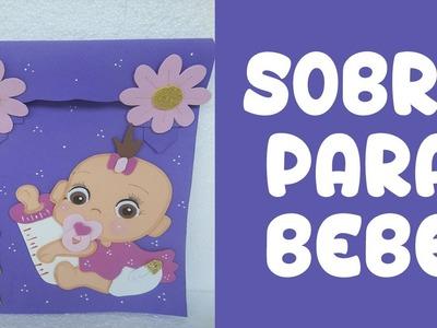 Sobre para Bebe en Foami (About for Bebe in Foami)