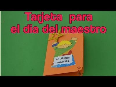 Tarjetas Para El Dia Del Maestro- Como Hacer una Tarjeta Para El Dia Del Maestro
