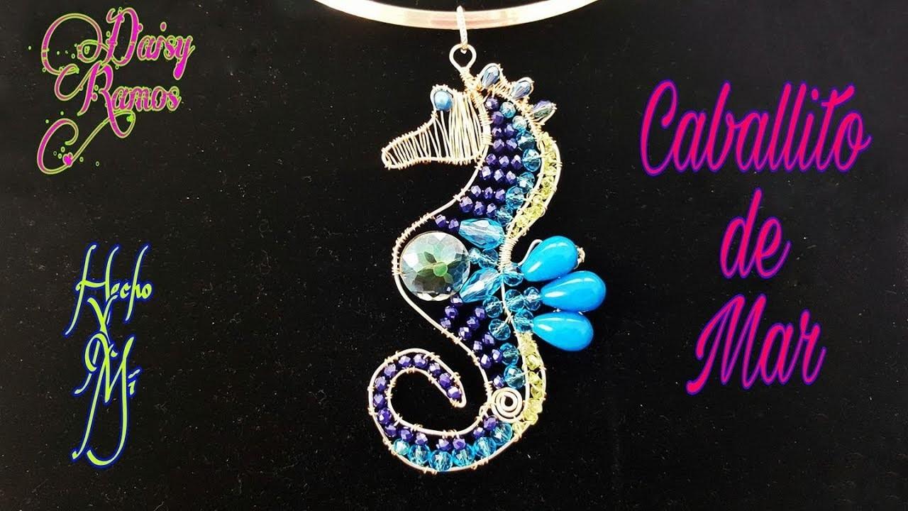 Caballito de Mar Alambrismo DIY, Sea Horse Wire Wrapped