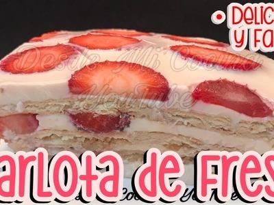 CARLOTA DE FRESA (Pastel Helado) -Sin Gota de LIMON- || DESDE MI COCINA by Lizzy