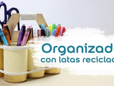 Cómo hacer un organizador con latas recicladas - Bruguer