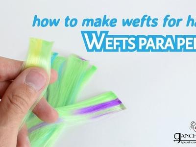 Cómo hacer wefts de lana para pelo de muñecas