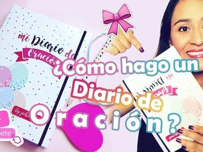 ¿Cómo hago un diario de oración? + DIY