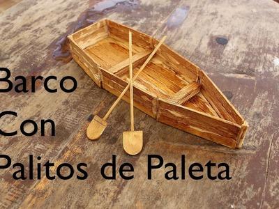 DIY - Cómo hacer un barco o bote de palitos de helado o paleta ????  Facil Paso a Paso ????