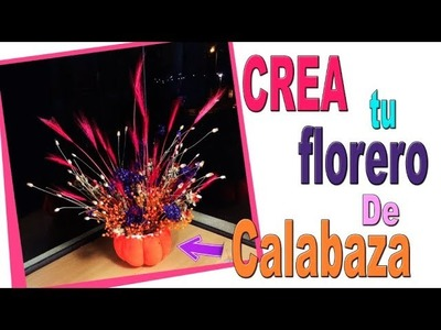 DIY Haz una Calabaza de florero muy fácil y chic.  Decoración Glamourosa Halloween. PUMPKIN.