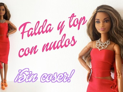 Falda ajustada y top con nudos para Barbie ¡Sin coser! Ropa para muñecas