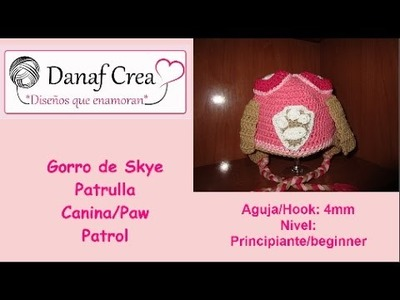 Gorro Patrulla Canina Skye.Paw Patrol tutorial fácil (diestro)