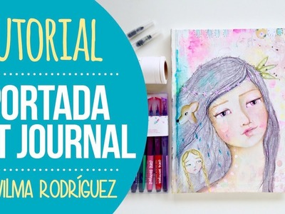 Tutorial Portada de Art Journal Jane Davenport - por Wilma