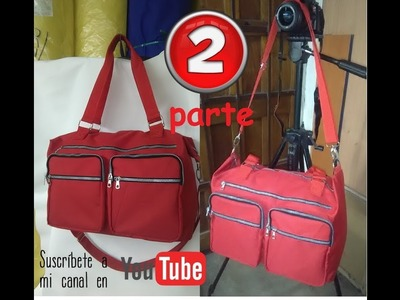 Bolso de viaje o pañalera PARTE 2 TRAVEL BAG OR DIAPER BAG 2
