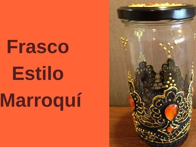 Decoración de Frasco estilo Marroqui