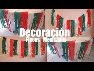 DIY Guia de Flecos Patrios| Decoración Fiesta Mexicana