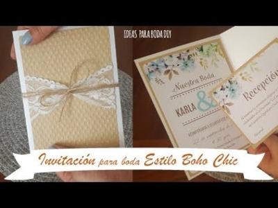 INVITACIÓN para Boda estilo BOHO CHIC   Ideas para boda, tutorial