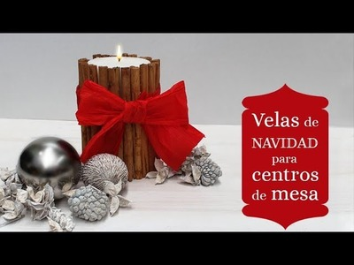 Manualidades de Navidad con velas de canela