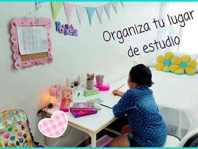 Organiza tu lugar de estudio. ????????✏????????