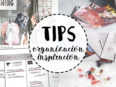 TIPS | Organización e Inspiración ¿Cómo lo hago? | Miriam Sancho
