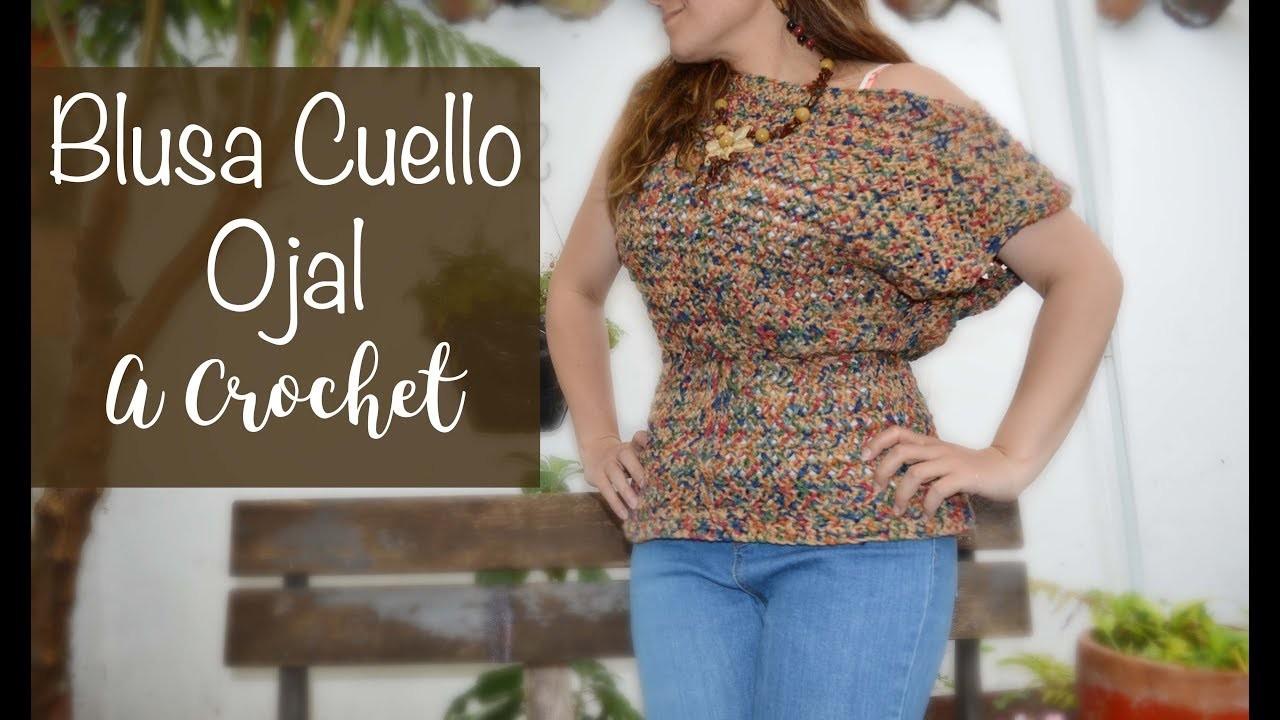 BLUSA CUELLO OJAL A CROCHET - MUY FÁCIL