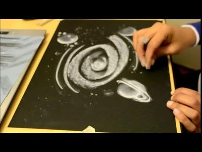 Dibujando con Tiza Blanca y  Papel Negro  Universo y sus Planetas