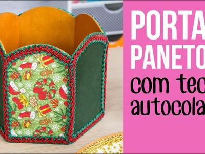 Porta Panetone com Tecido Autocolante. Panettone Box with Fabrics {with subtitles.con leyendas}