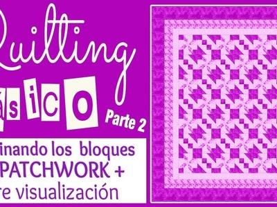 QUILTING BÁSICO Parte 2 de 5 | Cosiendo y Recuadrando Bloques -  Tutorial de Patchwork