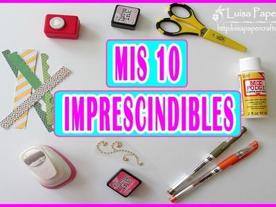 Scrapbooking: Mis 10 Imprescindibles | Mis Favoritos básicos Scraperos | Luisa PaperCrafts