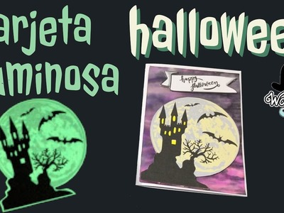 Tarjetas luminosas de Halloween (brillan en la oscuridad) con freebies