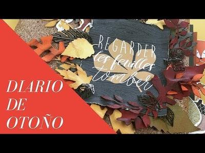 TUTORIAL SCRAPBOOKING. DIARIO DE OTOÑO