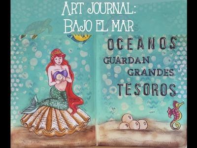 Art Journal: Bajo del mar