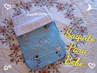 Cómo hacer SACO para BEBÉ reversible DIY baby sack easy