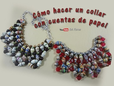 Cómo hacer un collar con cuentas de papel – How to make a necklace with paper beads