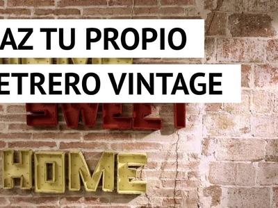 Hacer un letrero vintage para decorar la pared