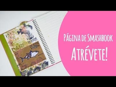 ¡Smash book! Página de principio a fin. ¡Atrévete! #elretodeElena