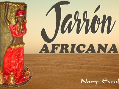 JARRÓN  CON AFRICANA