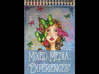 """Mixed media: """"Experiences"""""""