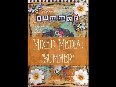"""Mixed Media: """"Summer"""""""