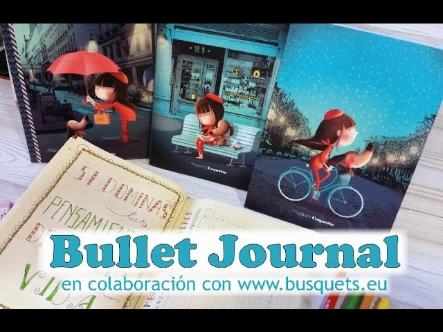 My bullet journal, en colaboración con papelería Busquets