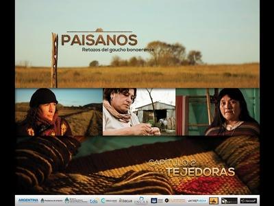 PAISANOS - Serie Documental Tda - Capítulo 2 TEJEDORAS