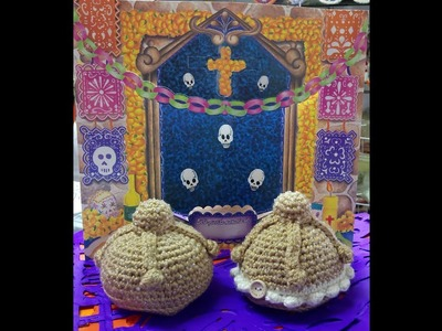 Pan de Muerto Amigurumi a Crochet Version (ZURDO)