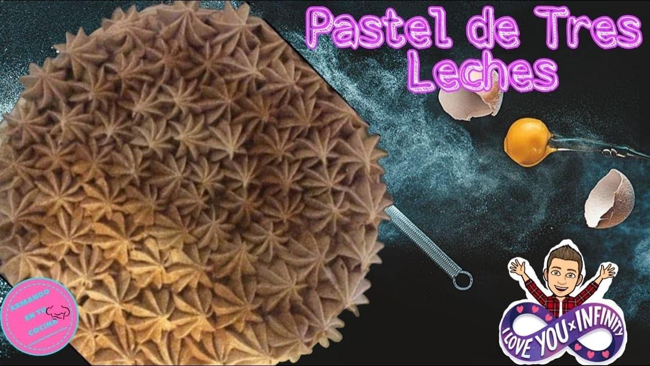 Pastel de Tres Leches riquisimo y facil de preparar