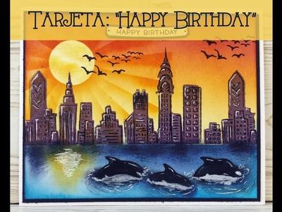"Tarjeta: ""Happy Birthday"""
