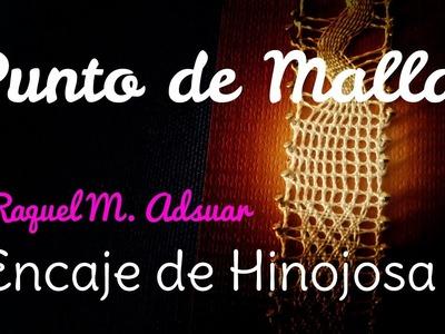 008 Punto de Malla Encaje de Bolillos Ténica Hinojosa - Raquel M. Adsuar Bolillotuber