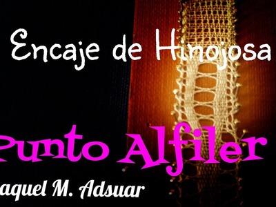 010 Punto Alfiler Encaje de Bolillos Técnica Hinojosa - Raquel M. Adsuar Bolillotuber