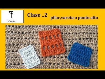 Clase . 2 de crochet pilares varetas o punto alto