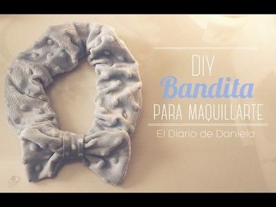 DIY BANDITA PARA MAQUILLARTE | Bandita para el cabello MUY FÁCIL :D