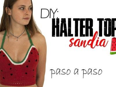 DIY: Halter top  ● a crochet  ● en forma de SANDIA  ●  paso a paso