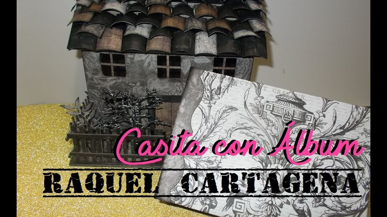 DIY TUTORIAL CARTONAJE Y SCRAPBOOKING Casita con mini álbum dentro