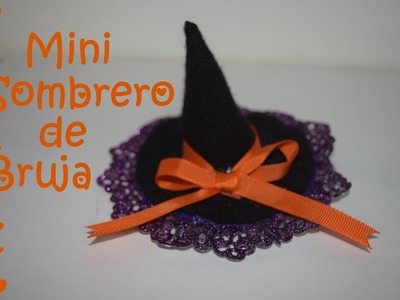Mini Sombrero de Bruja - Tutorial - DIY - Halloween Hat  -AnabelMonGar
