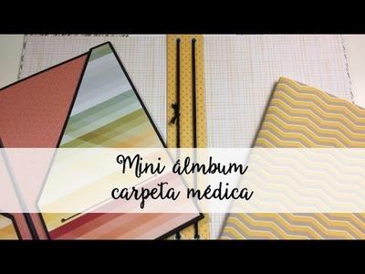 Carpeta álbum médico Parte I - Tutorial scrap - Mini album - Midori