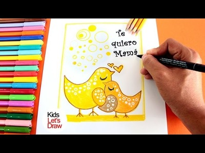 Cómo dibujar Pajaritos para el Día de la Madre | How to draw a Little Birds for Mother's Day